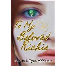 To My Beloved Richie (English Edition)