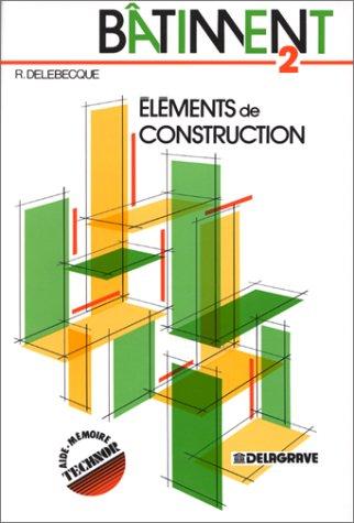 Bâtiment 2 : éléments de construction