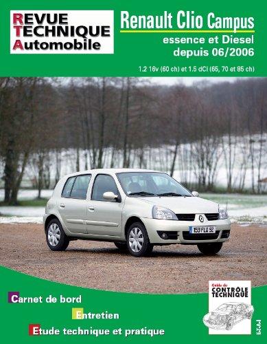Revue Technique Automobile : Renault Clio Campus : Essence et Diesel depuis 06/2006