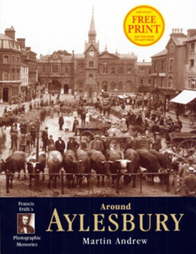 Aylesbury: Photographic Memories