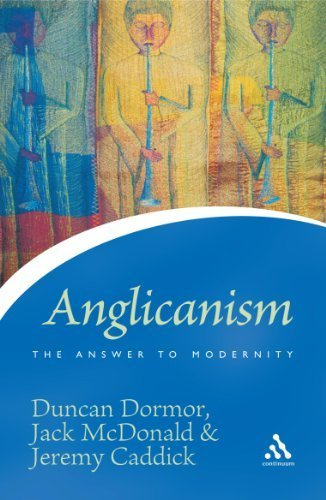 Anglicanism: The Answer to Modernity (Icons Series) by Duncan Dormor (2005-04-21)