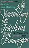 Die Verwandlung des Peterhans von Binningen. Der Memoiren zweiter Teil