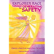 Explorer Race 12: Techniques for Generating Safety