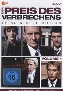 Der Preis des Verbrechens - Trial & Retribution, Volume 1 [4 DVDs]