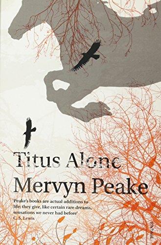 Titus Alone (Gormenghast Trilogy)