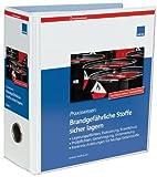Brandgefährliche Stoffe sicher lagern: - Lagerungspflichten, Evaluierung, Brandschutz - Prüfpflichten, Genehmigung, Unterweisung - Konkrete Anleitungen für häufige Gefahrstoffe