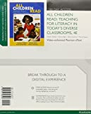 All Children Read: Teaching for Literacy in Today's Diverse Classrooms, Video-Enhanced Pearson eText -- Access Card