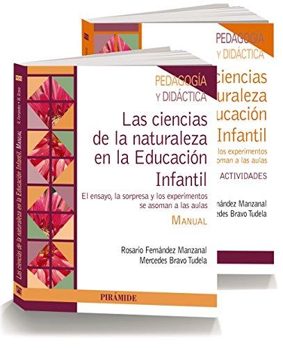 PACK- Las ciencias de la naturaleza en la Educación Infantil: El ensayo,...