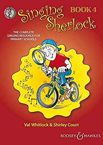 Singing Sherlock Vol. 4 - The complete singing resource for primary schools - Singing Sherlock series - children's choir - edition with 2