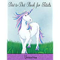 Dot to Dot Book for Adults: Unicorns: Extreme Connect The Dots: Volume 8 (Game, Puzzle and Activity Books)