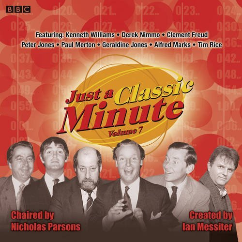 Just a Classic Minute: Volume 7 (BBC Classic Comedy Quiz Game) by Ian Messiter (2010-09-01)