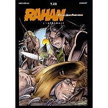 Rahan L'intégrale, Tome 23 : Le mariage de Rahan ; La montagne fendue ; Les fils de Rahan