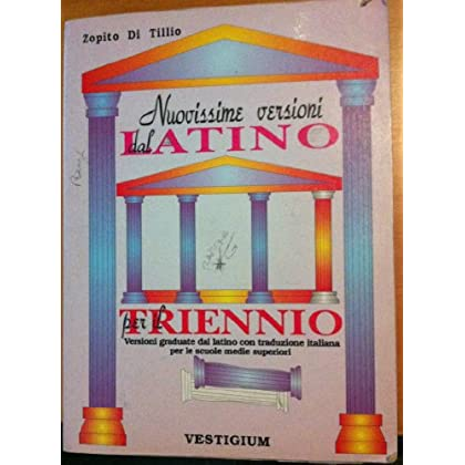 Nuovissime Versioni Dal Latino. Per Il Triennio