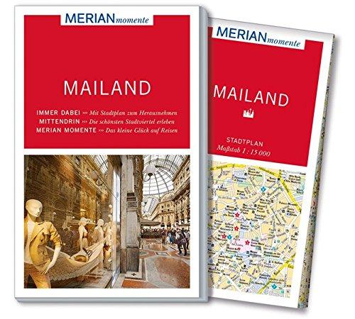 Preisvergleich Produktbild MERIAN momente Reiseführer Mailand: Mit Extra-Karte zum Herausnehmen
