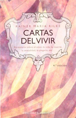 Cartas del vivir (MAGORIA) por RAINER MARIA RILKE