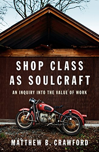 Pdf download shop class as soulcraft an inquiry into the value of pdf download shop class as soulcraft an inquiry into the value of work full online by matthew b crawford fandeluxe Gallery