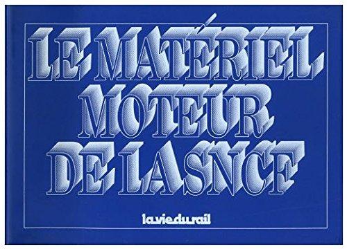 Descargar Libro Le matériel moteur de la SNCF de Georges Mathieu