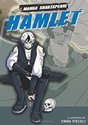 Manga Shakespeare: Hamlet by Emma Vieceli (2007-01-15)