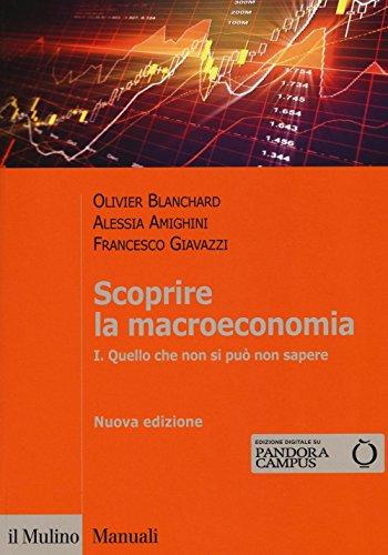 Scoprire la macroeconomia. Con aggiornamento online: 1