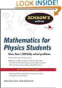 #10: Schaum's Outline of Mathematics for Physics Students (Schaum's Outline Series)