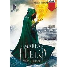 La marea de hielo (eBook-ePub) (La caída de los reinos)