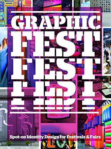 Graphic Fest: Identities for Festivals & Fairs por Victionary