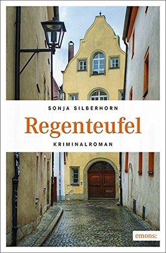 Silberhorn, Sonja: Regenteufel