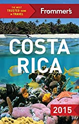 Frommer's Costa Rica 2015 (Color Complete Guide)