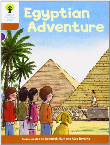 Oxford Reading Tree: Level 8: More Stories: Egyptian Adventure por Roderick Hunt