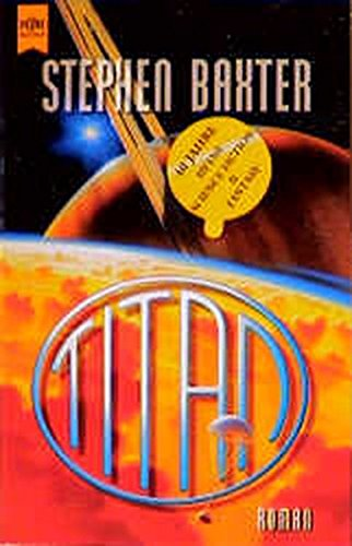 Titan: Roman (Heyne Science Fiction und Fantasy (06))
