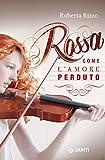 Image de Rossa come l'amore perduto (Italian Edition)