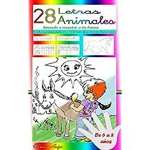 28 Letras 28 Animales: Aprende a respetar a la fauna