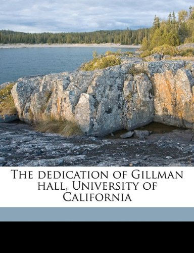 The dedication of Gillman hall, University of Californi