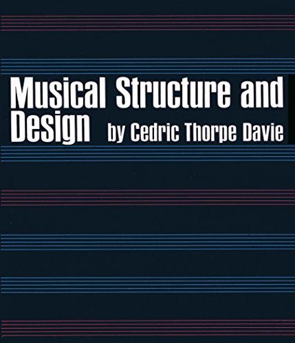 Musical Structure and Design (Dover Books on Music) por Cedric T. Davie