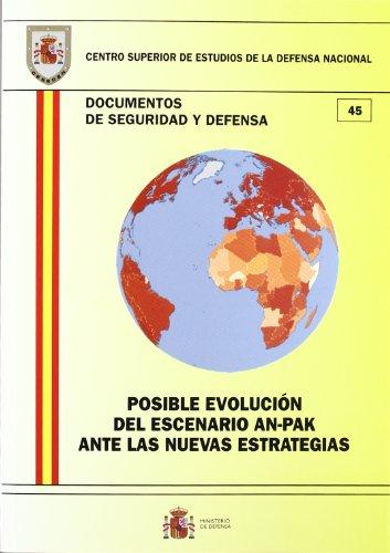 Posible evolución del escenario an-pak ante las nuevas estrategias (Documentos de seguridad y defensa) por FLORENTINO PORTERO