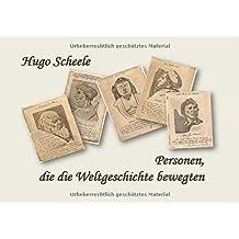 Hugo Scheele Personen der Weltgeschichte: Werke des Malers Hugo Scheele