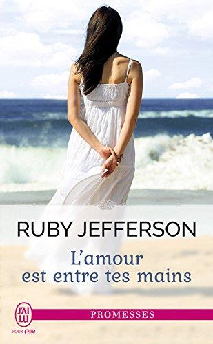 L'amour est entre tes mains (J'ai lu promesses t. 11603) par Ruby Jefferson