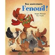 Bon anniversaire, Fenouil !