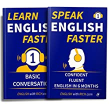 Learn and Speak English Faster: Speak Confident Fluent English in 6 Months: Book Bundle: 2 Books (English Edition)