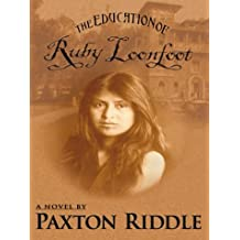 The Education of Ruby Loonfoot (Five Star First Edition Women's Fiction Series)