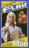 Die besten Von Ric Flairs - Ric Flair: To Be the Man (WWE) Bewertungen