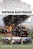 Vietnam Gun Trucks (New Vanguard)