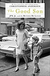 The Good Son: JFK Jr. and the Mother He Loved (Thorndike Press Large Print Biography Series) by Christopher Andersen (2014-11-05)