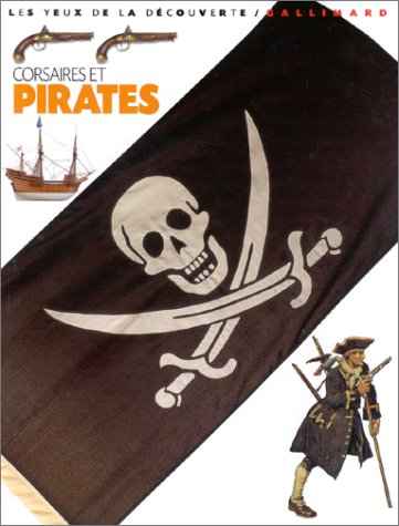 Corsaires et pirates par Richard Platt
