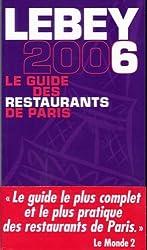 Le guide Lebey 2006 des restaurants de Paris