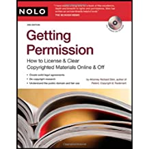 Getting Permission: How to License & Clear Copyrighted Materials Online and Off [With CDROM]