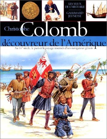 Christophe Colomb, découvreur de l'Amérique