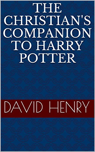 The Christians Companion to Harry Potter (English Edition) eBook ...