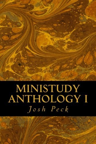 Ministudy Anthology I by Josh Peck (2013-12-23)