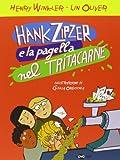 2: Hank Zipzer e la pagella nel tritacarne